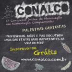Saiba tudo sobre Alimentação Saudável da criança no CONALCO!
